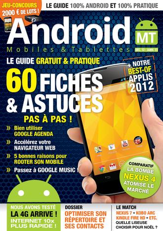 le magazine android tutoriels astuces meilleures applications gratuites tests matériels Android