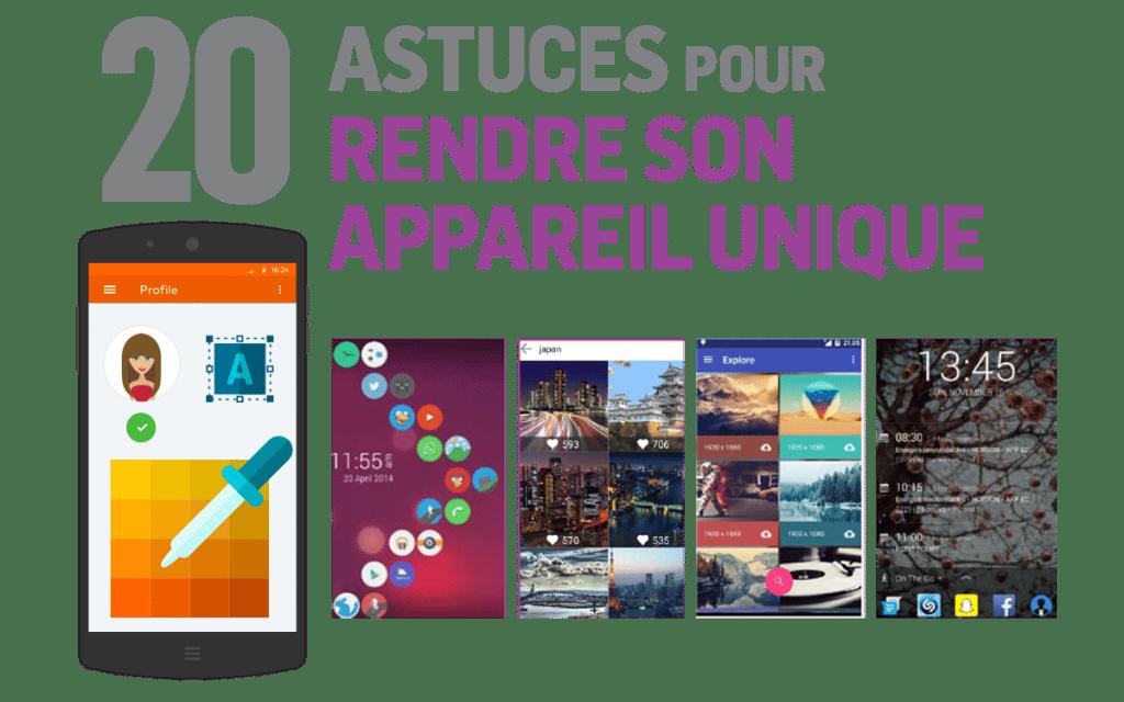 20 Astuces Pour Personnaliser Son Appareil Android De A 224